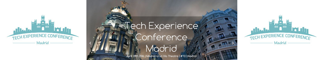 Tech Experience Conference Madrid
