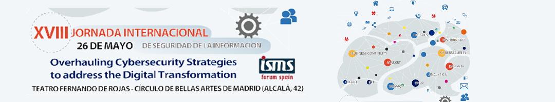 XVIII Jornada Internacional de Seguridad de la Información de ISMS Forum